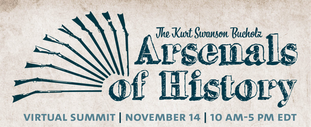 Arsenals of History Virtual Summit by the Cody Firearms Museum